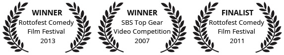 Rottofest Comedy short film festival winner 2013, Rottofest Comedy short film festival finalist 2011,  Winner SBS Top Gear Video Competition 2007
